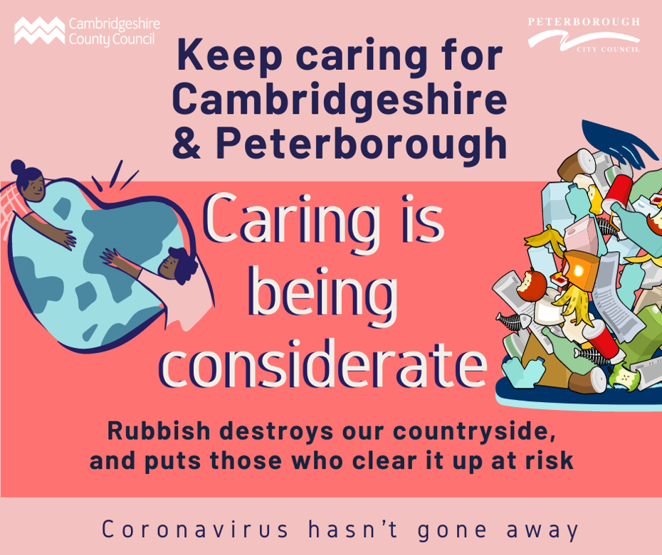 Keep caring campaign - caring is being considerate - rubbish destroys our countryside and puts those who clear it up at risk