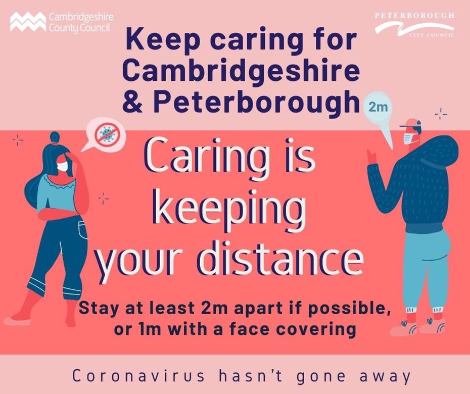 Keep caring campaign - caring is keeping your distance - stay at least 2m apart if possible, or 1m with a face covering