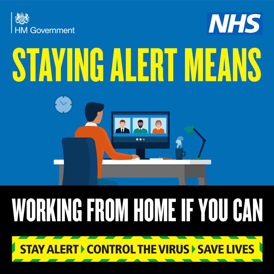 Stay alert means working from home if you can